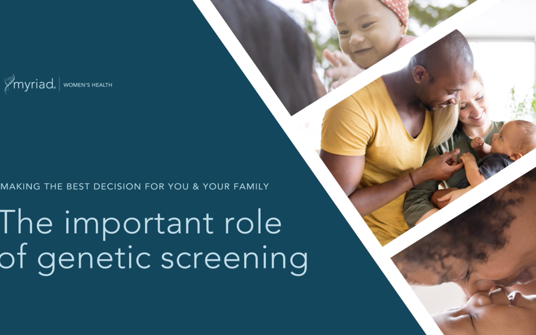 Genetic Screening – Myriad Women's Health
