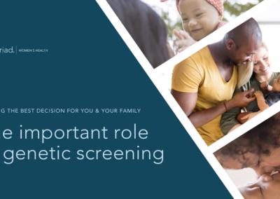 Genetic Screening – Myriad Women's Health